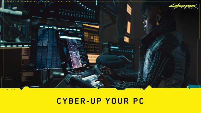 Cyber-Up Your PC | CD Projekt RED Cyberpunk 2077 Contest